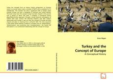 Обложка Turkey and the Concept of Europe