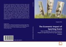 Couverture de The Economic Impact of Sporting Event