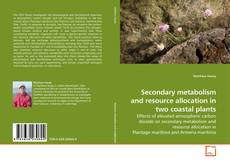 Capa do livro de Secondary metabolism and resource allocation in two coastal plants