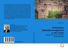 Portada del libro de Technisches Gebäudemanagement in der Praxis