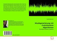 Bookcover of Musikgenerierung mit Evolutionären Algorithmen