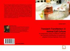 Bookcover of Transient Transfection in Animal Cell Culture