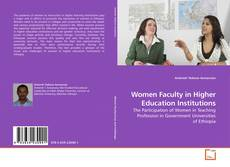 Bookcover of Women Faculty in Higher Education Institutions