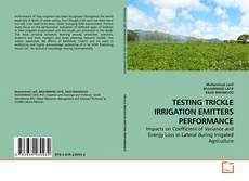 Bookcover of TESTING TRICKLE IRRIGATION EMITTERS PERFORMANCE