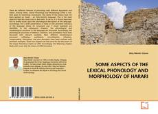 Portada del libro de SOME ASPECTS OF THE LEXICAL PHONOLOGY AND MORPHOLOGY OF HARARI