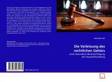 Buchcover von Die Verletzung des rechtlichen Gehörs