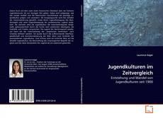Portada del libro de Jugendkulturen im Zeitvergleich