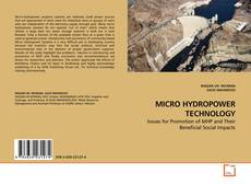 Bookcover of MICRO HYDROPOWER TECHNOLOGY