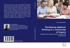 Portada del libro de Developing algebraic thinking in a community of inquiry