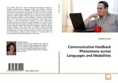 Communicative Feedback Phenomena across Languages and Modalities的封面