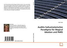 Обложка Auditiv halluzinatorisches Paradigma für Magical Ideation und fNIRS