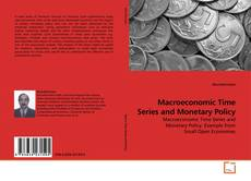 Bookcover of Macroeconomic Time Series and Monetary Policy