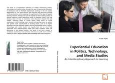 Обложка Experiential Education in Politics, Technology, and Media Studies