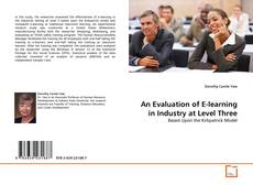 Bookcover of An Evaluation of E-learning in Industry at Level Three