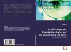 Buchcover von Auswirkungen der Organisationskultur auf die Verwendung von Wikis