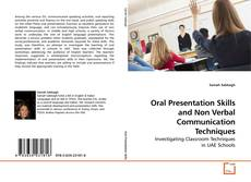 Couverture de Oral Presentation Skills and Non Verbal Communication Techniques