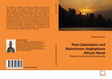 Buchcover von Post-Colonialism and Mainstream Anglophone African Novel