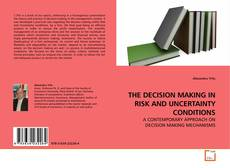 THE DECISION MAKING IN RISK AND UNCERTAINTY CONDITIONS kitap kapağı