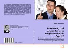Couverture de Evaluierung und Anwendung des Vorgehensmodells OpenUP