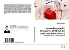 Bookcover of Auswirkungen der Finanzkrise 2008 auf die russischen Finanzmärkte