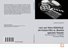 Bookcover of Lars von Triers DOGVILLE: ein Fusion Film vs. Brechts episches Theater