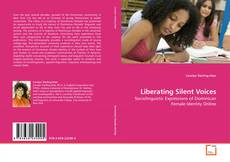 Bookcover of Liberating Silent Voices