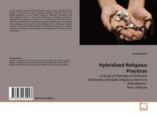 Portada del libro de Hybridized Religious Practices