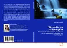 Bookcover of Philosophie der Nachhaltigkeit