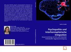 Bookcover of Psychopathie und Interhemisphärische Integration