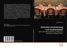 Bookcover of Zwischen Inszenierung und Authentizität