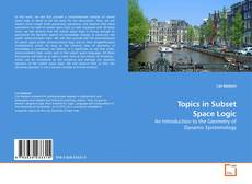 Bookcover of Topics in Subset Space Logic
