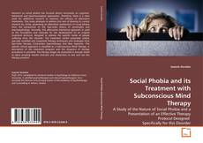 Capa do livro de Social Phobia and its Treatment with Subconscious Mind Therapy