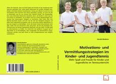 Buchcover von Motivations- und Vermittlungsstrategien im Kinder- und Jugendtennis