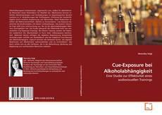 Bookcover of Cue-Exposure bei Alkoholabhängigkeit