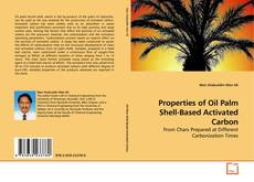 Copertina di Properties of Oil Palm Shell-Based Activated Carbon