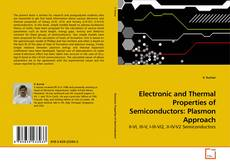 Обложка Electronic and Thermal Properties of Semiconductors: Plasmon Approach