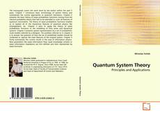 Bookcover of Quantum System Theory