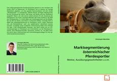 Bookcover of Marktsegmentierung österreichischer Pferdesportler
