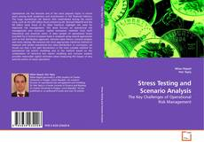 Bookcover of Stress Testing and Scenario Analysis
