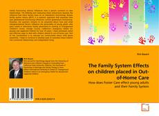 The Family System Effects on children placed in Out-of-Home Care kitap kapağı