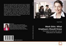 Bookcover of Work Ethic: What Employers Should Know