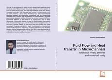 Bookcover of Fluid Flow and Heat Transfer in Microchannels