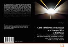 Bookcover of Core competence leverage and competitive advantage