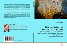 Bookcover of Characterizing the Field of Social Studies