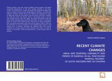RECENT CLIMATE CHANGES的封面