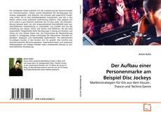 Bookcover of Der Aufbau einer Personenmarke am Beispiel Disc Jockeys