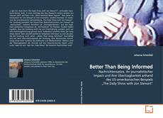 Bookcover of Better Than Being Informed