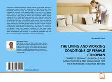 THE LIVING AND WORKING CONDITIONS OF FEMALE ETHIOPIAN的封面
