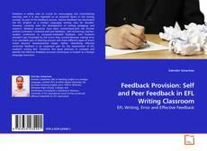 Buchcover von Feedback Provision: Self and Peer Feedback in EFL Writing Classroom