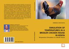 Copertina di SIMULATION OF TEMPERATURES IN A BROILER CHICKEN HOUSE IN KENYA